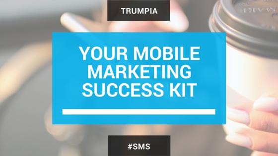 Get Your Mobile Marketing Success Kit